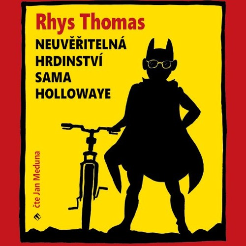 Rhys Thomas - Neuvěřitelná hrdinství Sama Hollowaye