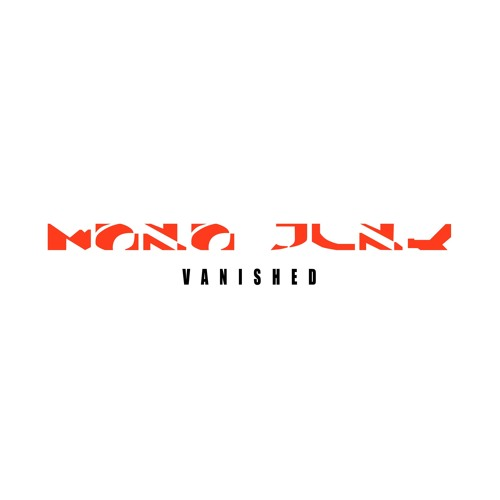 Mono Junk - Vanished [FP016-LP]
