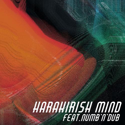 YUKIYANAGI - Harakirish Mind (feat.Numb'n'dub)