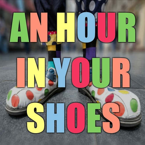 An Hour In Your Shoes - Mailman