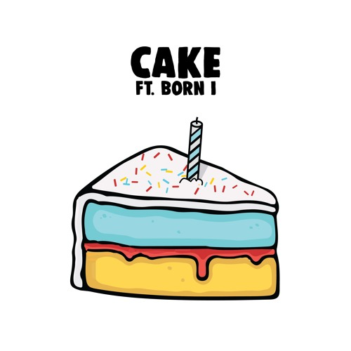 Cake Ft. Born I by Birthdayy Partyy | Free Listening on SoundCloud Image