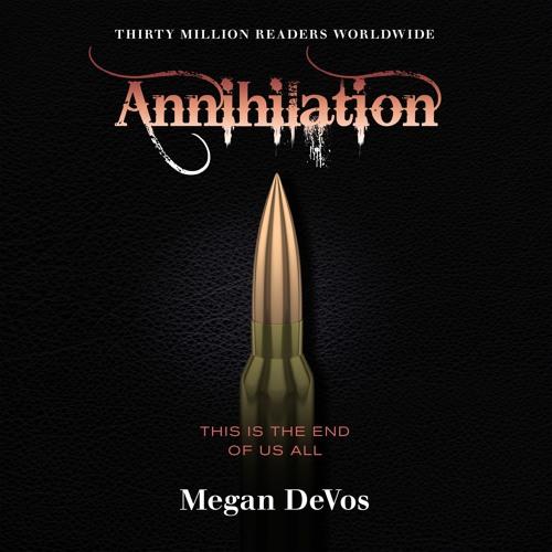Annihilation by Megan DeVos, read by Helen Vine and Christopher Weeks