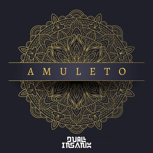 Dual Insanix - Amuleto (Original Mix)