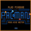 Pac-Man (prod. Mike Hector)