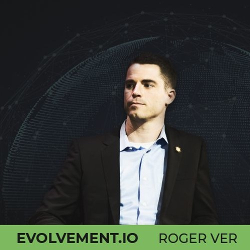The History and Future of Bitcoin with Roger Ver of Bitcoin.com