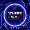 THE OBELISK MIX #9 | Where It's ATT Guest Mix