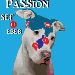 Passion ft E-BEB