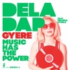 Gyere Music Has The Power (radio edit)