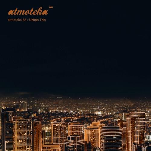 Urban Trip - Atmoteka 68 (2019)