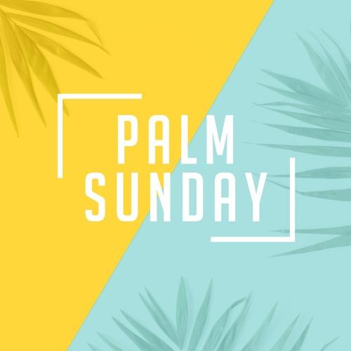 4-14-19 | Jud Jordan | Palm Sunday | Matthew 21:1-11