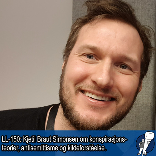 LL-150: Kjetil Braut Simonsen om konspirasjonsteorier