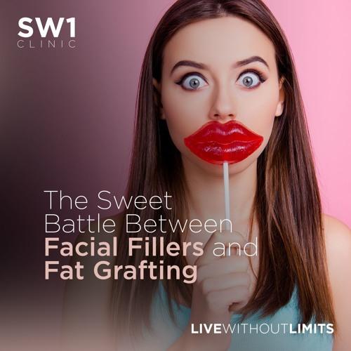 Episode 11. The Sweet Battle Between Facial Fillers Vs Fat Grafting