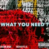 BACHIR WADE X RICH4LYFE AL - WHAT YOU NEED