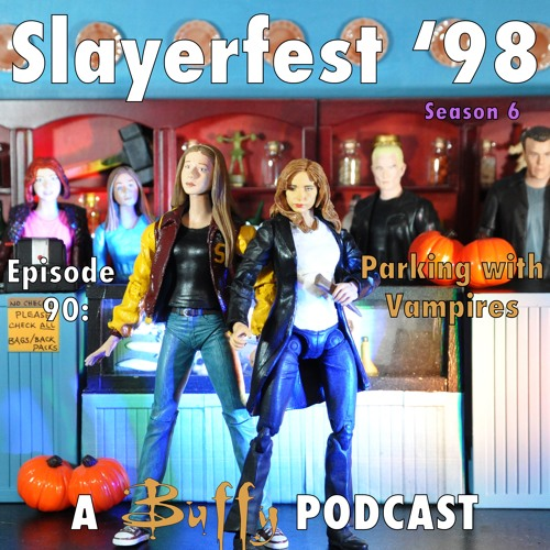 Ep 90: Parking with Vampires