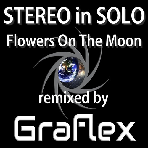 Flowers On The Moon (Graflex Supermoon Extended Remix)