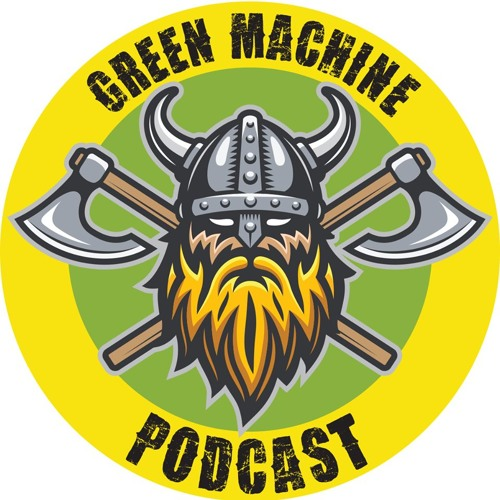 Green Machine Podcast - Episode 90 - Exclusive M