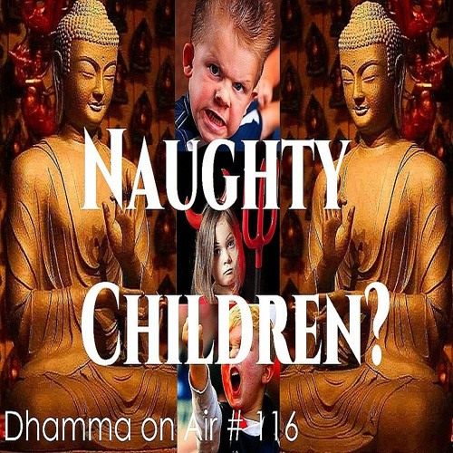DoA #116: Naughty Children..