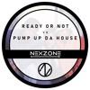 NexZone - Ready Or Not (Mashup)