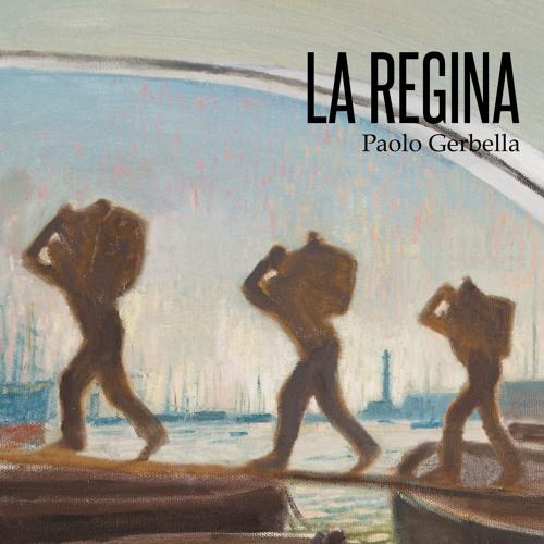 Paolo Gerbella | La Regina