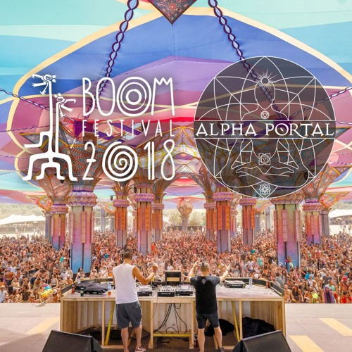 Alpha Portal @ Boom Festival 2018 [Full Set]