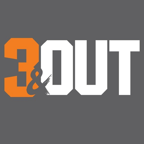 "3&OUT The Podcast HR3: ""X's And O's"" 4/16/19"