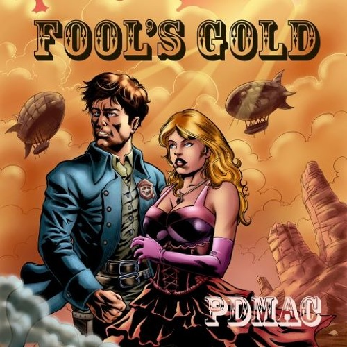 Fool's Gold (Tombstone Trilogy Book 1)