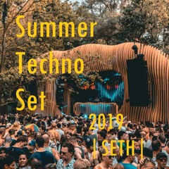 Techno Summer Set | SETH | 2019