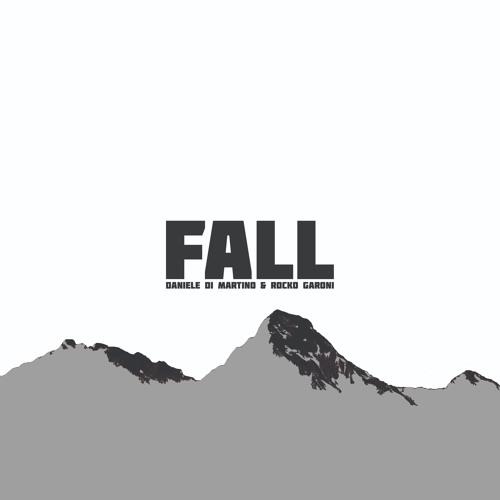 Daniele Di Martino & Rocko Garoni - Fall (Original Mix)