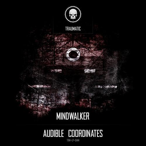 Mindwalker - Audible Coordinates 2019 [LP]