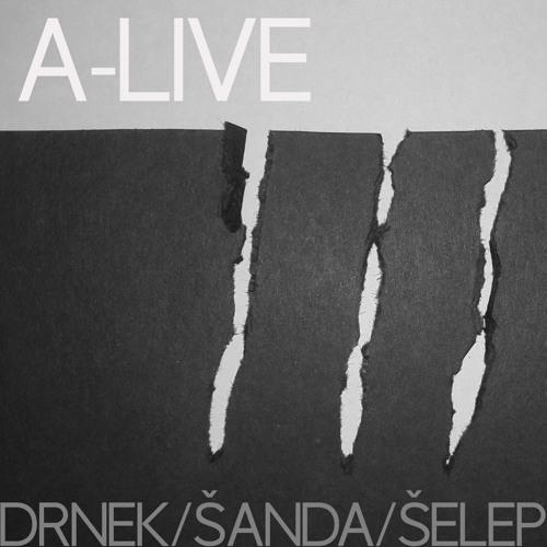 Drnek/Šanda/Šelep: A-Live
