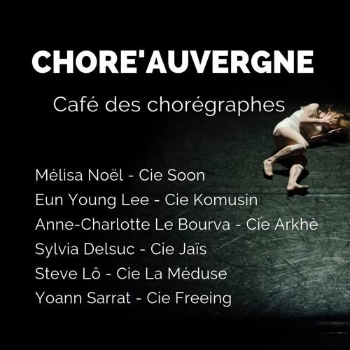 Café Des Chorégraphes #1 - Choré'Auvergne