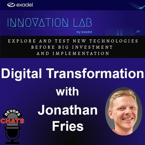 Digital Transformation @ the Innovation Lab by Exadel