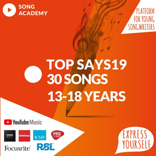 The Young Songwriter 2019 competition Top 30 songs 13-18 year category UK & Ireland