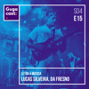 Gugacast Letra & Música - Lucas Silveira, da Fresno - S04E15