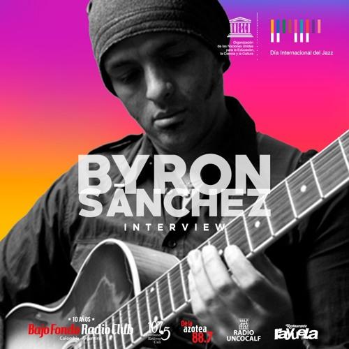 BYRON SÁNCHEZ en BAJO FONDO RADIO CLUB Interview