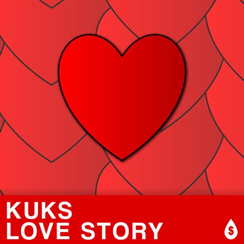 KuKs - Love Story (Original Mix)