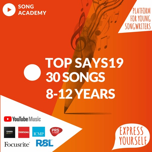 The Young Songwriter 2019 competition - Top 30 songs - 8-12 year category UK & Ireland