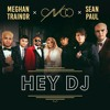 NRJ CNCO & MEGHAN TRAINOR & SEAN PAUL - HEY DJ (POWER NEW)