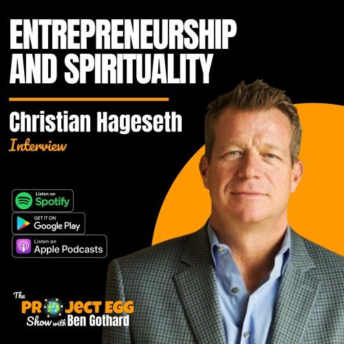 Entrepreneurship And Spirituality: Christian Hageseth