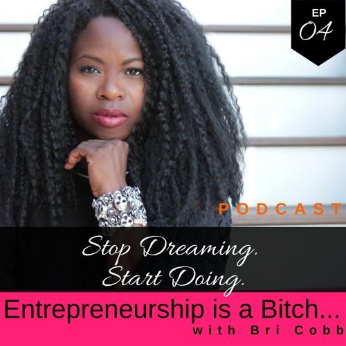 Stop Dreaming. Start Doing.