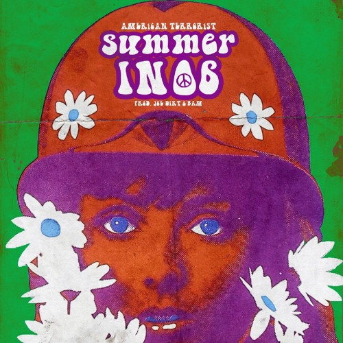 *AMERiCAN TERRORiSTS* (W/ KEVIN KAZI) - Summer In '06