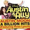 A Billion Hits - Ross Lynch (Austin & Ally)