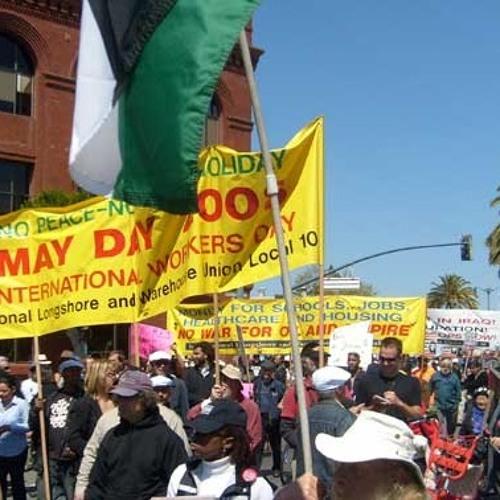 WW4-16-19 Assange Gets Union Backing, ILWU May Day & Gentrification & CA DIR Baker Scandal