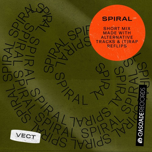 SPIRAL ✺ VECT (TAPE vol.01)FREE DL