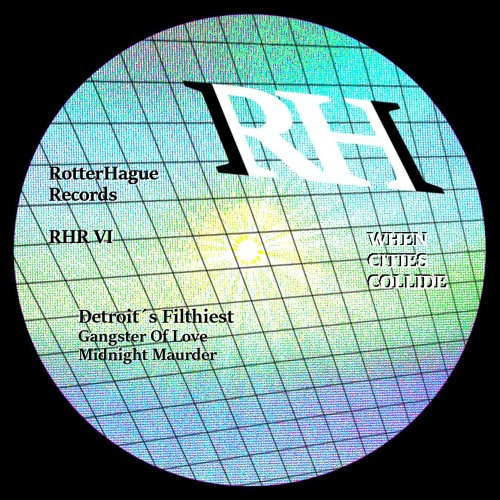 RotterHague Records, When Cities Collide VI