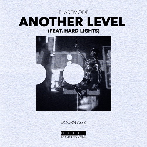Flaremode - Another Level (feat. Hard Lights) [OUT NOW]
