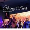 Strong-Tower-Ggang music spot