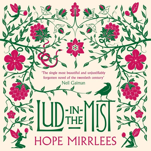 Lud-In-The-Mist by Hope Mirrlees, read by Eleanor Bron and Neil Gaiman