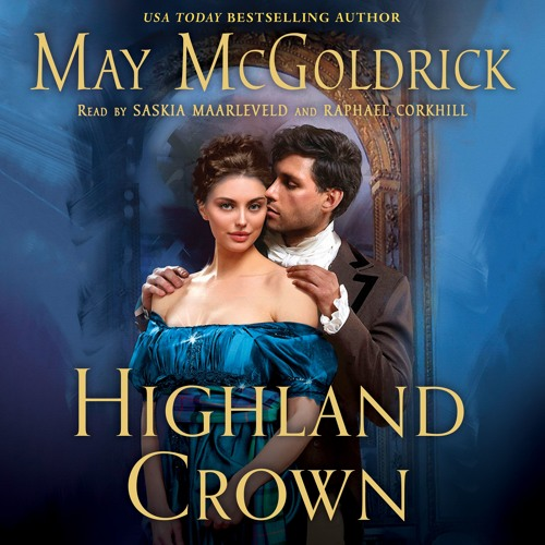 Highland Crown by May McGoldrick, audiobook excerpt