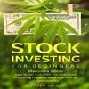 Stock Investing for Beginners: Marijuana Stocks By Stephen Satoshi Audiobook Sample